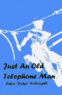 BOOK: Just an Old Telephone Man